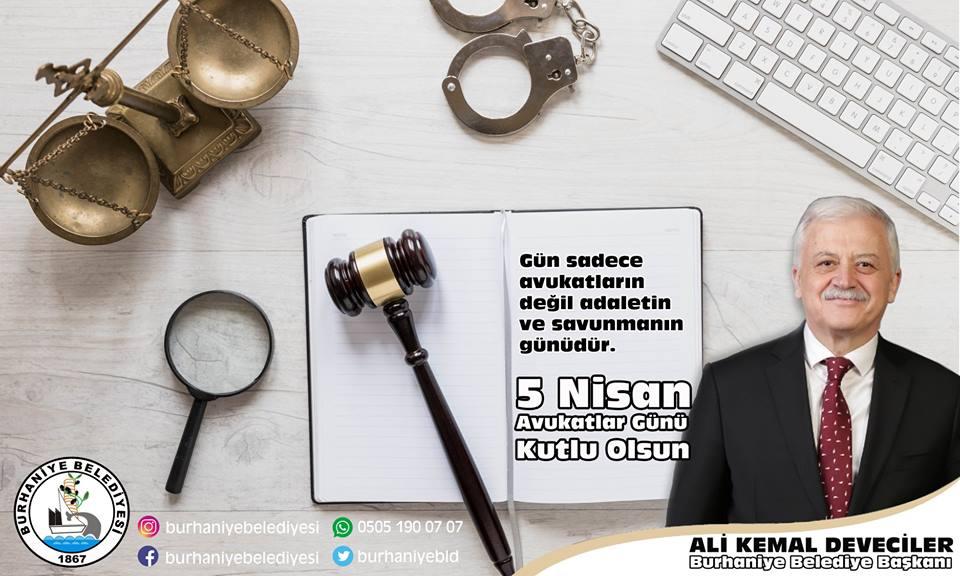 Belediye Başkanı Ali Kemal Deveciler'in 5 Nisan Avukatlar Günü Mesajı